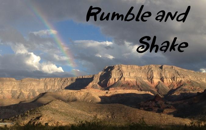 Rumble and Shake